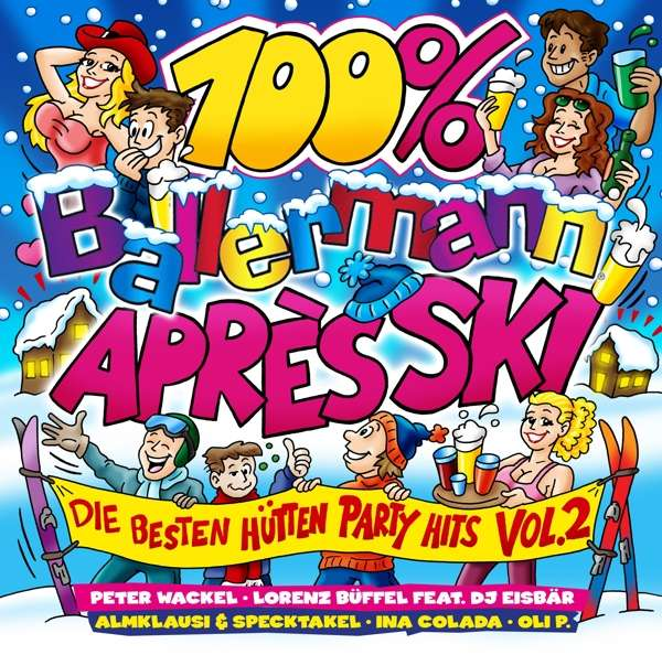 100% Ballermann Apres Ski Vol.2 - V/A - Musik - SELECTED - 4032989514168 - 15/2-2019