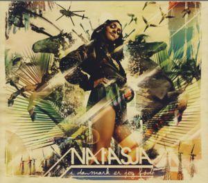 I Danmark er Jeg Født - Natasja - Musik - PLAYGROUND MUSIC - 7332181012170 - September 24, 2007