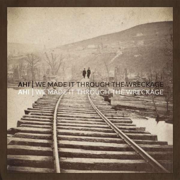 We Made It Through the Wreckage - Ahi - Musik - POP - 0752830288171 - September 7, 2018