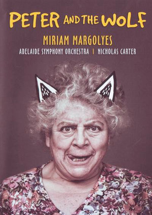 Peter and the Wolf - Miriam Margolyes - Film - ABC CLASSICS - 0044007630174 - 27/11-2017