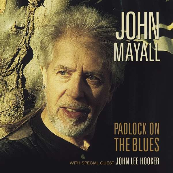 Padlock on the Blues - Mayall, John & the Bluesbreakers - Musik - EARMUSIC CLASSICS - 4029759138174 - July 5, 2019