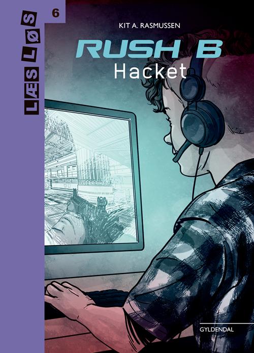 Læs løs 6: Rush B. Hacket - Kit A. Rasmussen - Bøger - Gyldendal - 9788702296174 - 17/12-2019
