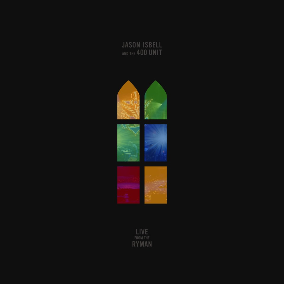 Live from the Ryman - Jason Isbell & The 400 Unit - Musik - SOUTHEASTERN - 0752830545175 - October 19, 2018