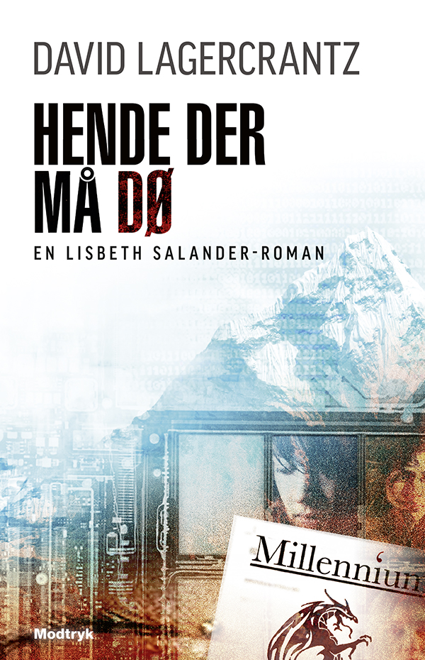 Millennium-serien: Hende der må dø - David Lagercrantz - Bøger - Modtryk - 9788770072175 - 22/8-2019