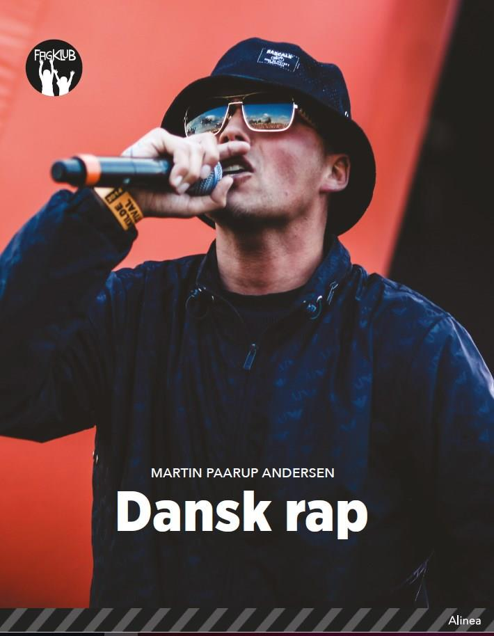 Fagklub: Dansk rap, Sort Fagklub - Martin Paarup Andersen - Bøger - Alinea - 9788723548177 - 2/5-2020