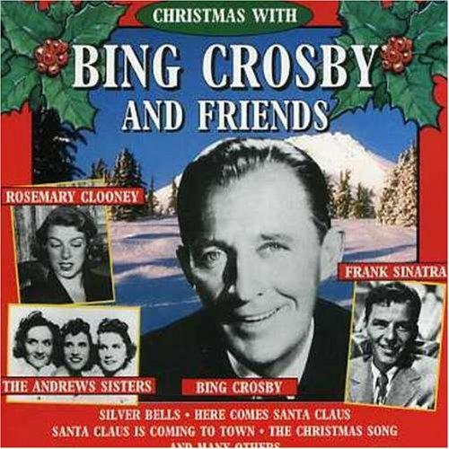 Bing Crosby-christmas with Bing Crosby and Friends - Bing Crosby - Musik - NOEL - 8712177024179 - 7/9-1995