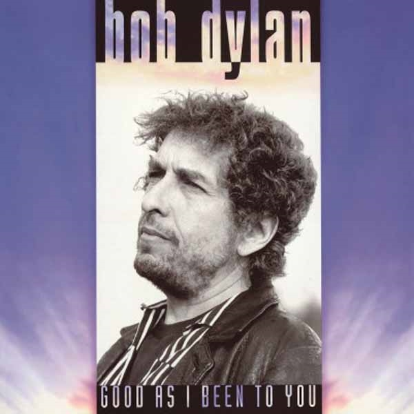 Good As I Been to You - Bob Dylan - Musik - MOV - 8718469530182 - July 31, 2015