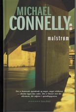 Malstrøm - Michael Connelly - Bøger - Klim - 9788779556188 - 9/10-2008