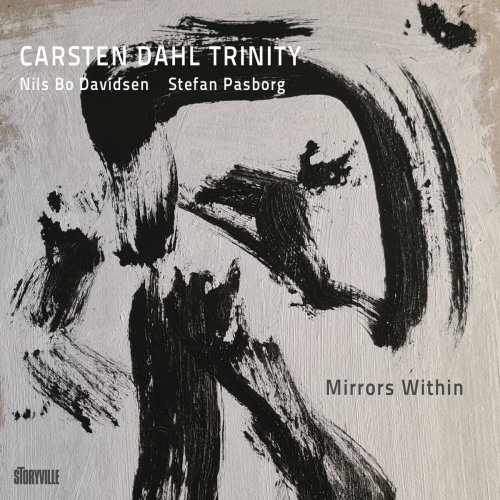 Mirrors Within - Carsten Dahl Trinity - Musik - MEMBRAN - 0717101434190 - 26/2-2021