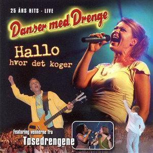 Hallo,hvor det Koger - Danser med Drenge - Musik - MBO - 5700776600194 - 14/2-2005