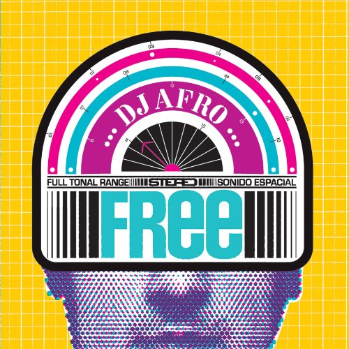 Free - DJ Afro - Musik - LATIN - 0753182545196 - March 15, 2011