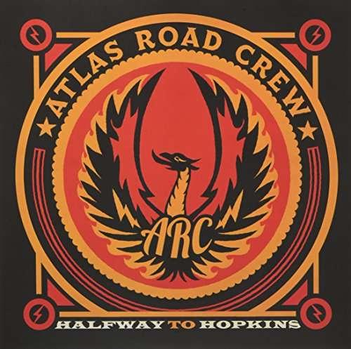 Halfway To Hopkins - Atlas Road Crew - Musik - ATLAS ROAD CREW - 0753070295202 - May 28, 2018