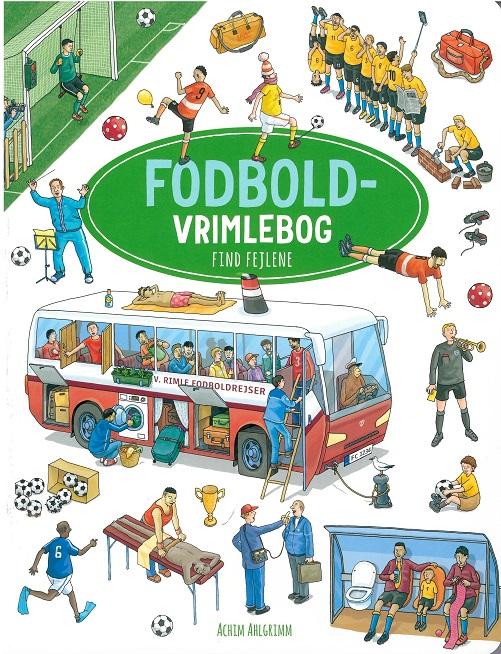 Fodbold vrimlebog - Achim Ahlgrimm - Bøger - Flachs - 9788762731202 - Aug 13, 2018