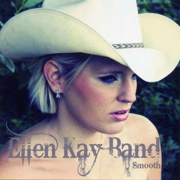 Smooth - Ellen Kay Band - Musik - CRAZY LOVE - 0752423419203 - November 3, 2017