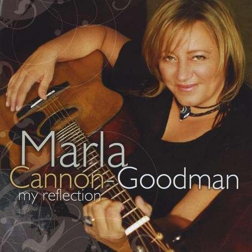 My Reflection - Marla Cannon-goodman - Musik - CDB - 0753182432205 - November 24, 2009
