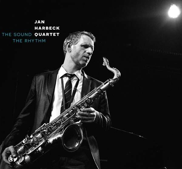 The Sound The Rhythm - Jan Harbeck Quartet - Musik - STUNT - 0663993190211 - 26/4-2019