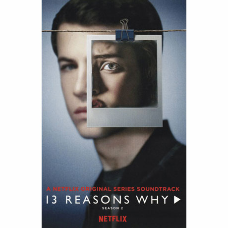 13 Reasons Why Season 2 (A Netflix Original Series Soundtrack) - O.s.t - Musik - SOUNDTRACK/SCORE - 0602567697213 - 1970