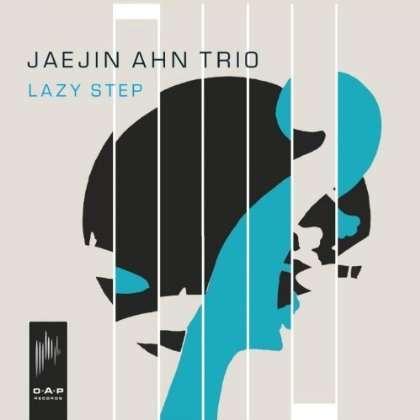 Lazy Step - Jaejin -trio- Ahn - Musik - O.A.P RECORDS - 8714835099215 - September 12, 2013