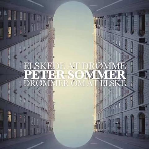 Elskede at Drømme, Drømmer Om at Elske - Peter Sommer - Musik - Sony Owned - 0190758213217 - 9/3-2018