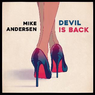 Devil is Back - Mike Andersen - Musik - VME - 5709498213217 - 28/10-2016