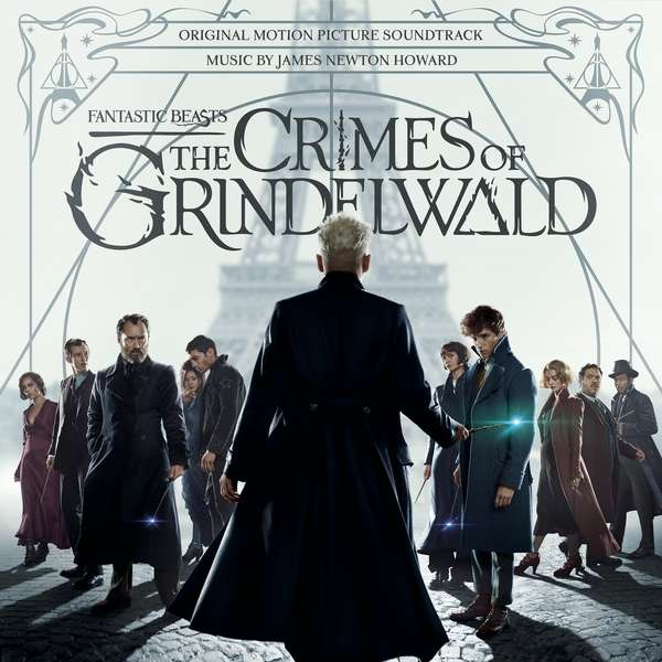 Fantastic Beasts: the Crimes of Grindelwald (Original Motion Picture Soundtrac - James Newton Howard - Musik - CLASSICAL - 0190759030219 - 23/11-2018