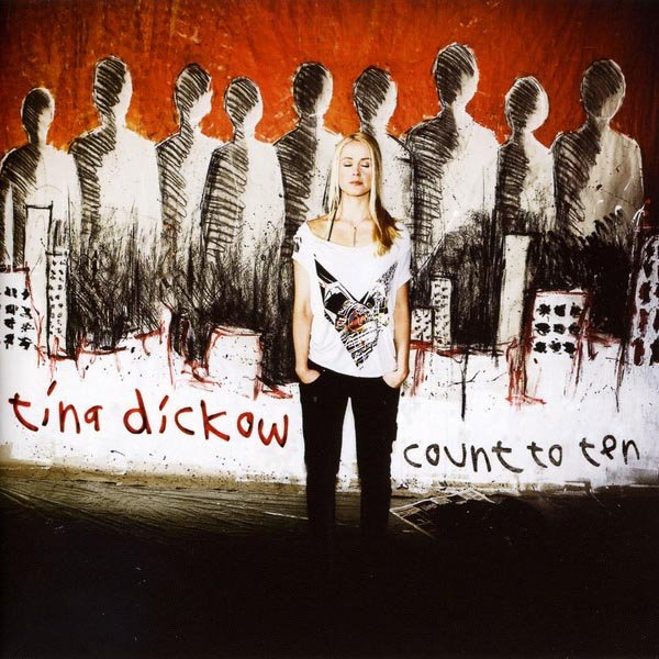 Count to Ten - Tina Dickow - Musik -  - 5052571001219 - 29/11-2010