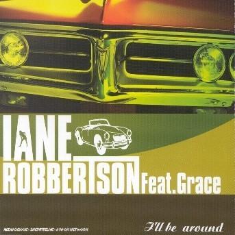 I'll be around - Iane Robbertson - Musik - UNIVE - 0044001951220 - 1970