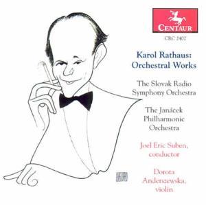 Suite for Violin & Orches - K. Rathaus - Musik - CENTAUR - 0044747240220 - 2004