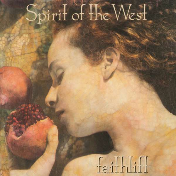 Faithlift - Spirit of the West - Musik - TRUE NORTH - 0045099364220 - June 30, 2017