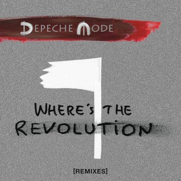 Where's the Revolution - Depeche Mode - Musik - COLUMBIA - 0889854200220 - 3/3-2017