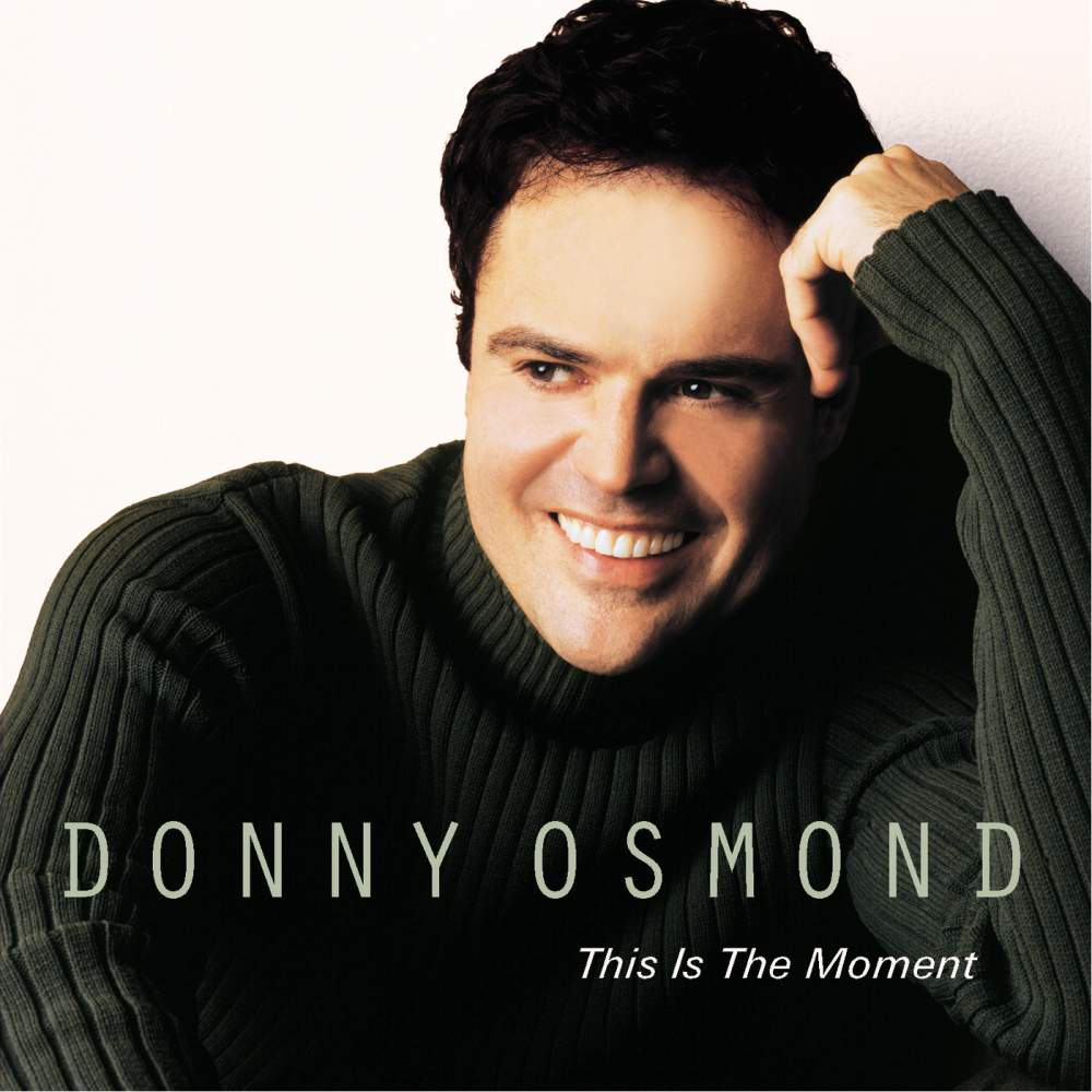 This is the Moment - Donny Osmond - Musik - POP - 0044001305221 - February 6, 2001