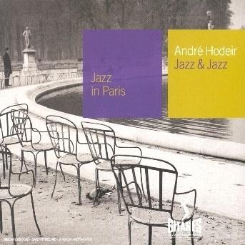Jazz & Jazz: Jazz in Paris - Andre Hodeir - Musik - EMARCY - 0044001842221 - 14/3-2008