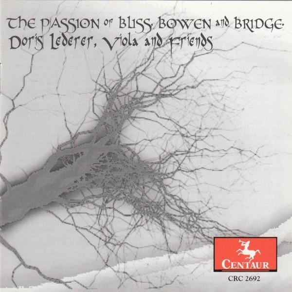Passion of Bliss, Bowen & Bridge - Doris Lederer - Musik - CENTAUR - 0044747269221 - 9/6-2015