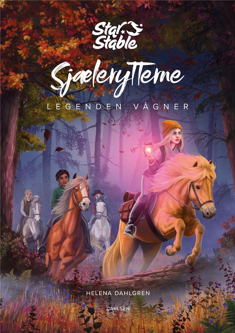 Star Stable: Star Stable: Sjælerytterne (2) -  Legenden vågner - Helena Dahlgren - Bøger - CARLSEN - 9788711981221 - 2. juni 2020