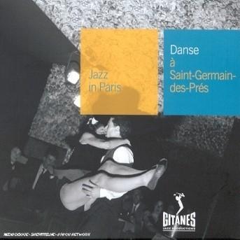 Danse a Saint Germain Des Pres: Jazz in Paris - Bolling,claude / De Villers,michel - Musik - GITANES JAZZ - 0044001650222 - 12/3-2008