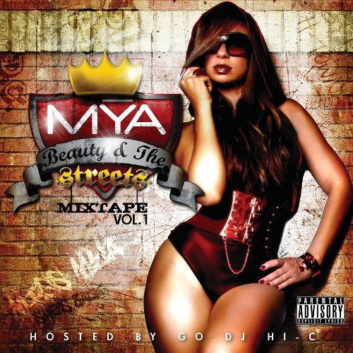 Beauty in the Streets - Mya - Musik - YOUNG EMPIRE - 0044003755222 - September 29, 2009