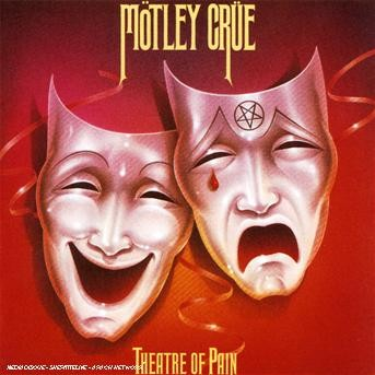 Theatre of Pain - Mötley Crüe - Musik - POLYDOR - 0044003867222 - August 31, 2010