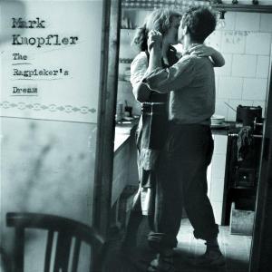 The Ragpicker's Dream - Mark Knopfler - Musik - MERCURY - 0044006329222 - 30/9-2002