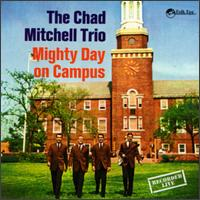 Mighty Day on Campus - Chad Mitchell - Musik - UNIVERSAL MUSIC - 0045507326222 - 24/9-1997