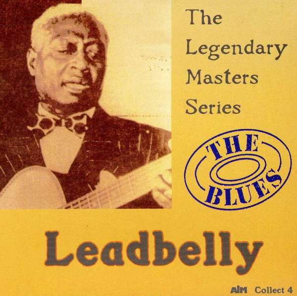 Legendary Masters Series - Leadbelly - Musik - AIM - 0752211004222 - March 27, 2020