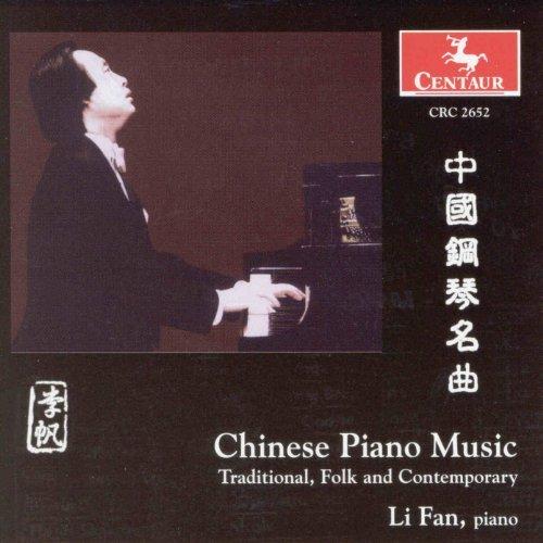 Chinese Piano Music - Li Fan - Musik -  - 0044747265223 - 27/7-2004