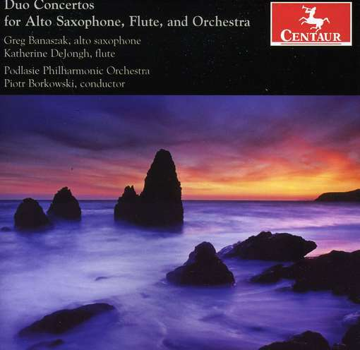 Duo Ctos for Alto Saxophone Flute & Orch - Banaszak / Dejongh / Borkowski - Musik - Centaur - 0044747319223 - 14/3-2012