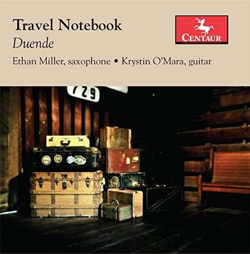 Travel Notebook - Miller / Duende (Ethan Miller; Krystin L'mara) - Musik - CAV - 0044747348223 - August 12, 2016