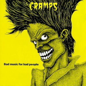 Bad Music for Bad People - Cramps - Musik - UNIVERSAL - 0044797004223 - 19/1-1988