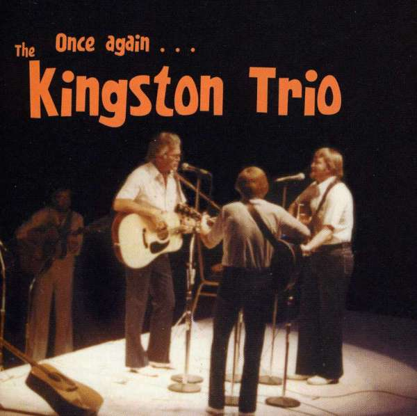 Once Again - New Kingston Trio - Musik -  - 0045507147223 - 1/6-2004
