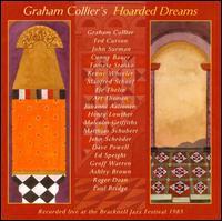 Hoarded Dreams - Graham Collier - Musik - CUNEIFORM REC - 0045775025223 - January 16, 2007