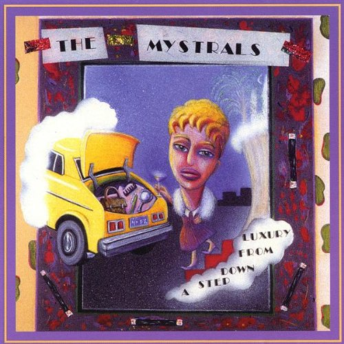 Step Down from Luxury - Mystrals - Musik - Acoustic Perfume Music - 0752315099223 - January 27, 2004