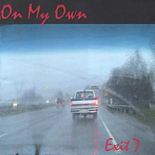 On My Own - Exit 7 - Musik - Exit 7 - 0752359604223 - February 15, 2005