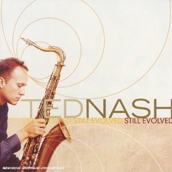 Still Evolved - Ted Nash - Musik - SONY MUSIC - 0753957209223 - July 14, 2008