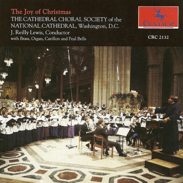 Joy of Christmas - Choral Society of the National Cathedral - Musik - CENTAUR - 0044747213224 - 21/6-2005